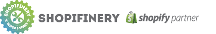 Shopifinery - a Shopify partner